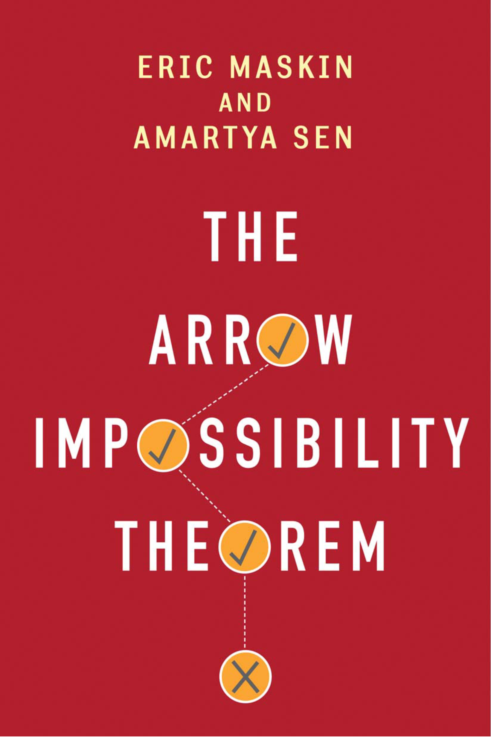 arrow impossibility theorem essay Perhaps his most startling thesis (built on elementary mathematics) was the  impossibility theorem (or arrow's theorem), which holds that, under certain conditions of rationality and equality, it is impossible to guarantee that a ranking of societal preferences will correspond to rankings of individual preferences when more than.